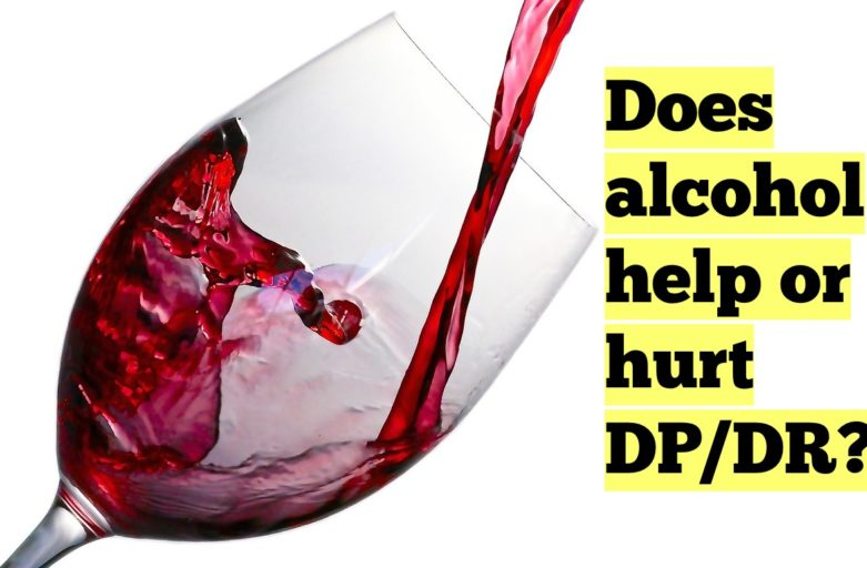 Alcohol and DP/DR