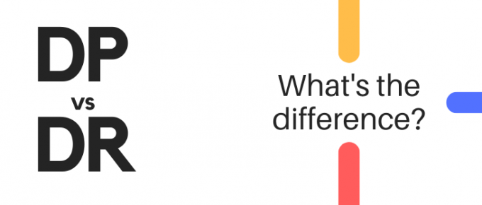 DP vs DR - What's the difference?